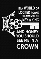 Honey You Should See Me In a Crown by jlechuga