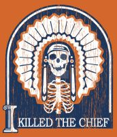 Chief Is Dead by fireforgegrafx
