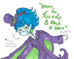 Never Fear Tuxedo B Mask is here by Kittychan2005