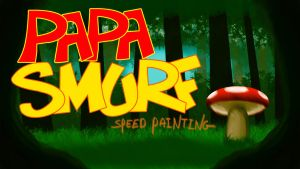 Papa Smurf speed painting thumbnail/title card by IDROIDMONKEY