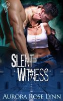 Silent Witness by LynTaylor