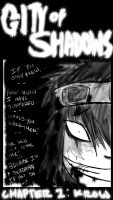 City of Shadows Ch 1 Cover 1 by Kra7en