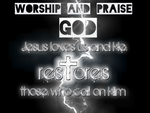 Worship and praise God by Christsaves
