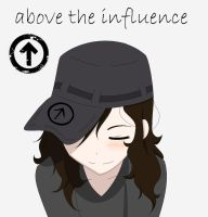 Above the Influence by FullMetalSoul13
