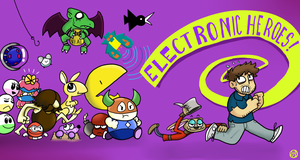 Electronic Heroes by GoSkyKid