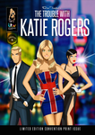 The Trouble With Katie Rogers Issue One  Exclusive by DESPOP