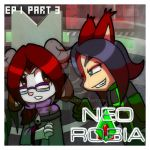 Neo Robia: EP 1 Part 3 by aurapandora