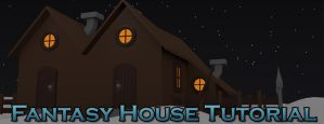 Fantasy house tutorial by betasector