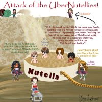 Attack of the Ubernutellies by SvenIsMyHomeboy