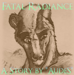 Fatal Radiance - Chapter 5 by AudeS