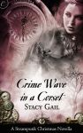 Crime Wave in a Corset by crocodesigns