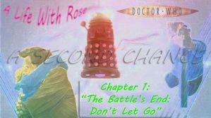A Life With Rose Chapter 1 Submission by RoseBadWolfTyler