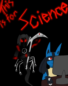 FOR SCIENCE! by xEnderQueenx