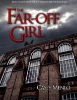 The Far-Off Girl, Chapter 4 by AzraelleWormser