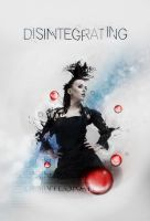 Disintegrating by Lydia-distracted