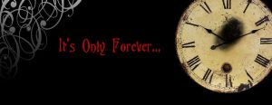 It's Only Forever Timeline Cover by hecallsmekitten