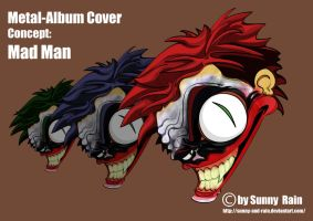 Metal Cover: Mad Man by Sunny-X-Ray