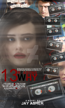Thirteen Reasons why by Dystopian-Sirpent