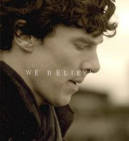 We Believe in Sherlock by brucybanner