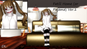 Fatili Home (or Pajama) Ver.1 :DL: by Lisica1213