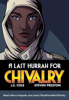 Webcomic: A Last Hurrah for Chivalry by spreston