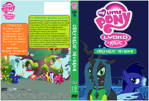 MLPLyokoIsMagic Chrysalis Invasion DVD Cover by SuperDigiFlow