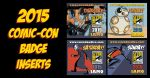 Print N' Play Comic-Con 2015 Badge Set by IAMO76