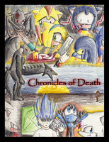 Chronicles of Death by LucarioGirl4Ever