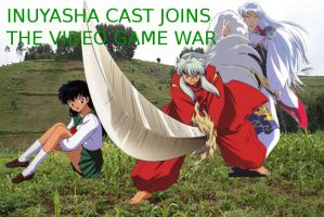 the Inuyasha cast joins the video game war! by RoxasXIIkeys