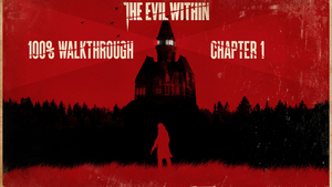 The Evil Within | 100% Walkthrough by kanetain2