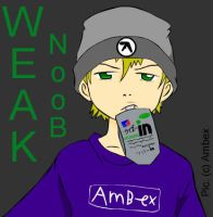 +You all are week nOObs+ by ambex