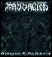 Massacre - Condemned To The Shadows by devildoll