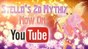 Stella's 2D Mythix Transformation - Now on YouTube by Cyberwinx