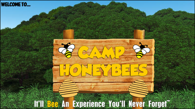 Welcome To Camp Honey Bees Teaser Image by 98Sparkz