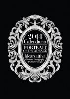 2014 Glamour Calendar - Portrait of Decadence by ideareattiva