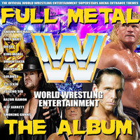 WWE: Full Metal The Album (Remastered Cover) by MrAngryDog