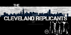 The Cleveland Replicants by diverobin