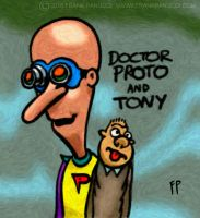 Dr. Proto and Tony by Prankly