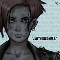 Kill'em with Kindness by Makotsu