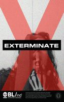 My Exterminate Poster by NancyKilljoy