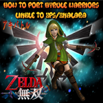 How to Port Hyrule Warriors Linkle to XPS UPDATED by faytrobertson