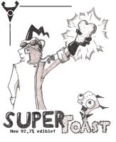 IZ: Super Toast by Don-ko