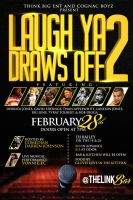 Laugh Ya Draws Off 2 Flyer by xman20