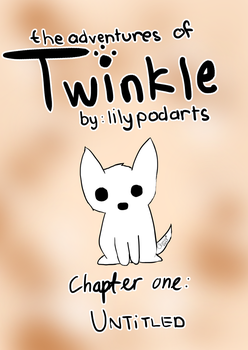 Adventures of Twinkle - Chapter 1 Cover by lilypodarts
