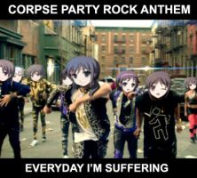 Corpse Party Rock Anthem: Everyday I'm Suffering by Airwaveson