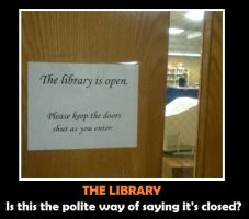 My library strange sign by Endeavor4ever