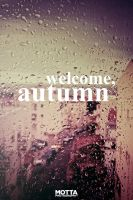 Welcome, Autumn by insidesignz