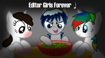 Editor Girls Forever! by KittyPony-Drawings