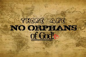 There are no orphans of God by StandAndStare