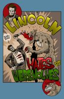 Lincoln Hates Werewolves by ChrisMcJunkin